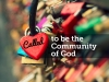 Called to be the community of God
